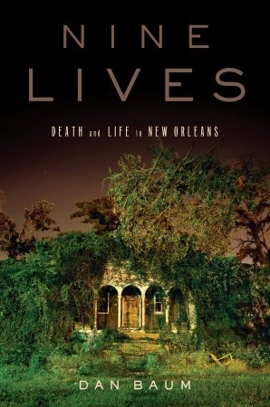 Nine Lives by Dan Baum