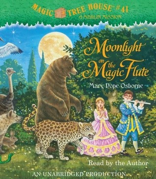 Moonlight on the Magic Flute (Magic Tree House Series #41)
