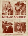 Buffalo Soldiers: African American Troops in the US forces 1866-1945