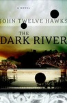 The Dark River (Fourth Realm, #2)
