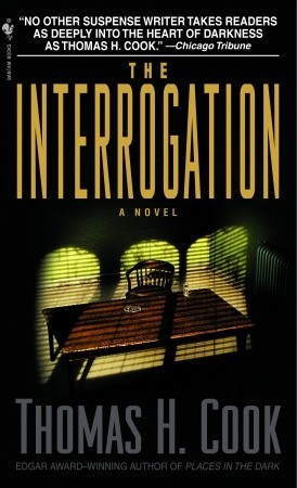 The Interrogation by Thomas H. Cook