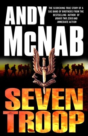 Seven Troop by Andy McNab