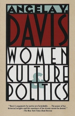 Women, Culture, and Politics by Angela Y. Davis