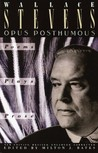 Opus Posthumous: Poems, Plays, Prose