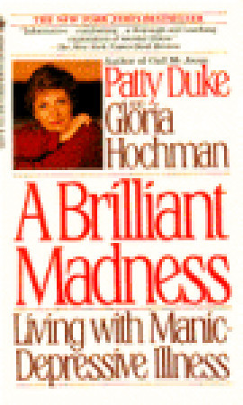 Brilliant Madness by Patty Duke