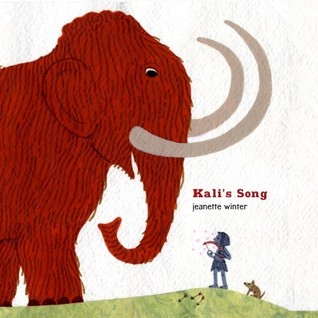 Kali's Song by Jeanette Winter