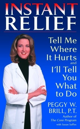 Instant Relief by Peggy W. Brill