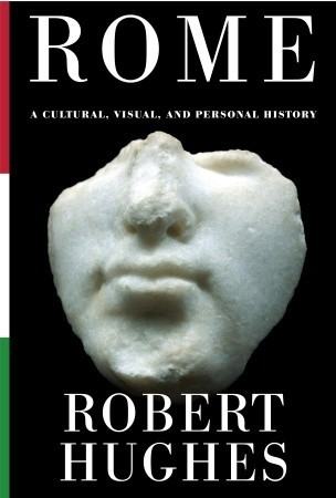 Rome by Robert Hughes