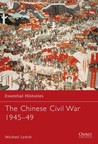 The Chinese Civil War 1945-49