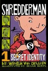 Secret Identity (Shredderman, #1)