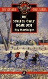 The Screech Owls' Home Loss (Screech Owls, #8)