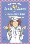 Junie B. Jones Is a Graduation Girl by Barbara Park