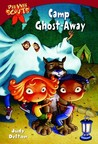 Camp Ghost-Away (Pee Wee Scouts, #2)