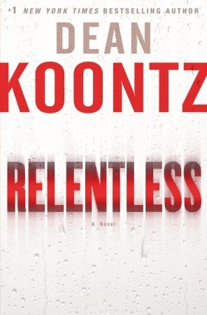 Relentless by Dean Koontz