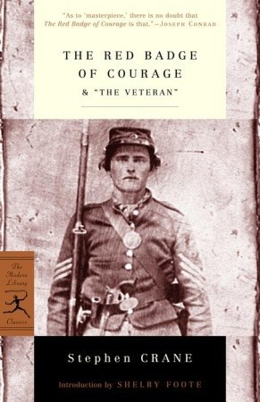 The Red Badge of Courage & The Veteran by Stephen Crane