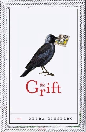 The Grift by Debra Ginsberg