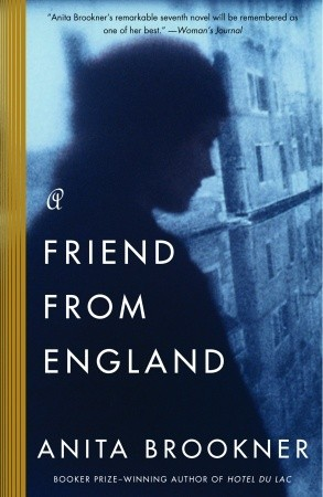 A Friend from England by Anita Brookner