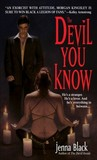The Devil You Know (Morgan Kingsley, #2)