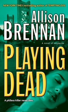 Playing Dead (Prison Break Trilogy, #3)