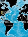 Ocean: An Illustrated Atlas