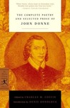 The Complete Poetry and Selected Prose by John Donne