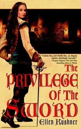 The Privilege of the Sword by Ellen Kushner