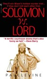 Solomon vs. Lord by Paul Levine