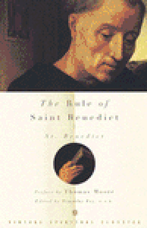 The Rule of Saint Benedict by Benedict of Nursia
