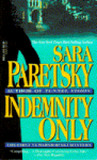 Indemnity Only by Sara Paretsky