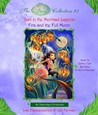 Disney Fairies Collection #3: Rani in the Mermaid Lagoon; Fira and the Full Moon