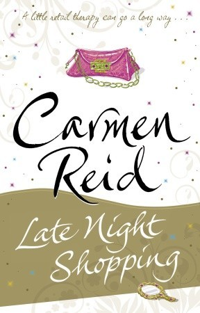 Late Night Shopping by Carmen Reid