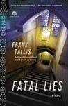 Fatal Lies (Liebermann Papers, #3)