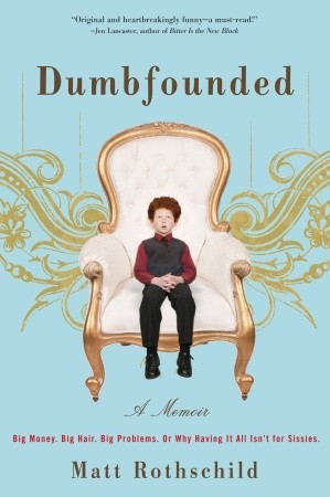 Dumbfounded by Matt Rothschild