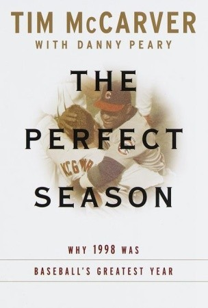 The Perfect Season by Tim Mccarver