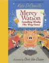 Mercy Watson: Something Wonky This Way Comes (Mercy Watson #6)