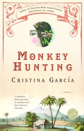 Monkey Hunting by Cristina Garcia