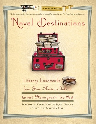 Novel Destinations by Shannon McKenna Schmidt