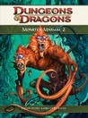 Monster Manual 2: A 4th Edition D&D Core Rulebook