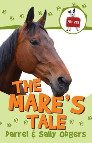 The Mare's Tale (Pet Vet, #2)