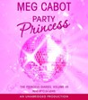 Party Princess (The Princess Diaries, #7)