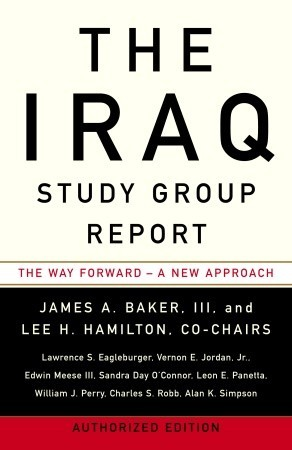 The Iraq Study Group Report by Iraq Study Group