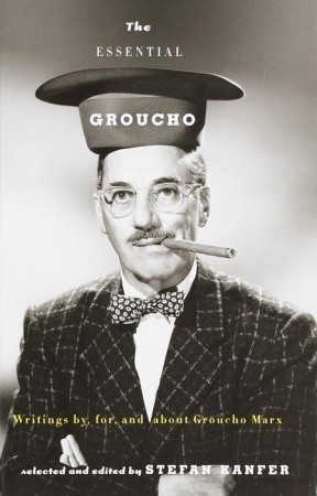 The Essential Groucho by Groucho Marx