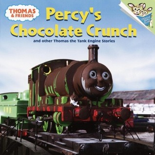 Percy's Chocolate Crunch and Other Thomas the Tank Engine Sto... by Wilbert Awdry