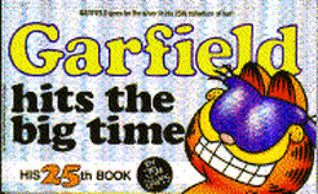 Garfield Hits the Big Time by Jim Davis