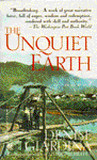The Unquiet Earth by Denise Giardina