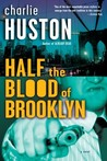 Half the Blood of Brooklyn (Joe Pitt, #3)
