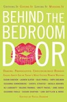 Behind the Bedroom Door: Getting It, Giving It, Loving It, Missing It
