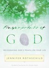 Fingerprints of God: Recognizing God's Touch on Your Life
