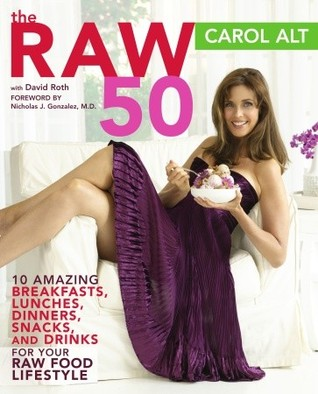 The Raw 50 by Carol Alt