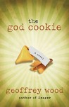 The God Cookie by Geoffrey  Wood